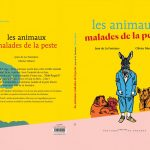 Olivier Morel, Les animaux malades de la peste, Editions Courtes