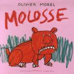Olivier Morel, Molosse, Editions Courtes et Longues